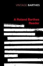 A Roland Barthes Reader : Vintage Classics - Roland Barthes
