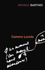 Camera Lucida : Vintage Classics - Roland Barthes