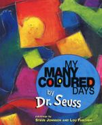 My Many Coloured Days - Dr. Seuss