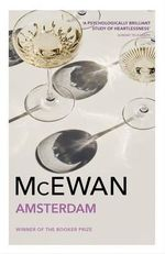 Amsterdam : A Man Booker Prize Winning Title - Ian McEwan