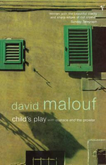 Child's Play :  With Eustace and the Prowler - David Malouf