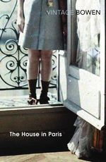 The House in Paris : Vintage Classics - Elizabeth Bowen