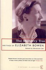 The Mulberry Tree - Elizabeth Bowen
