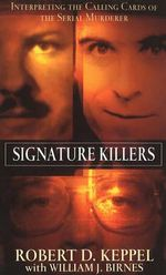 Signature Killers - Robert D. Keppel