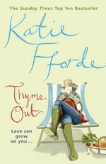 Thyme Out - Katie Fforde