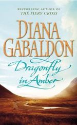 Dragonfly in Amber : Outlander Series : Volume 2 - Diana Gabaldon