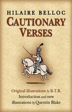 Cautionary Verses : Red Fox Poetry Bks. - Hilaire Belloc