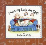 Mummy Laid an Egg : Red Fox Picture Bks. - Babette Cole