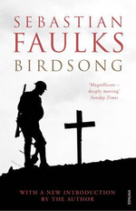 Birdsong - Sebastian Faulks