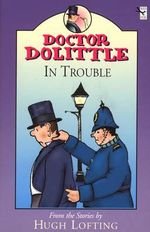 Dr. Dolittle in Trouble - Hugh Lofting
