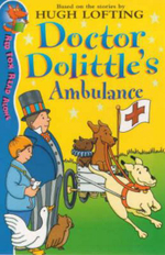 Doctor Dolittle and the Ambulance : Red Fox Read Alone Ser. - Hugh Lofting