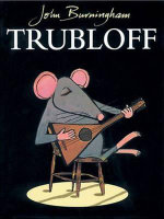 Trubloff - John Burningham