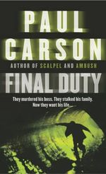 Final Duty - Paul Carson