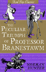 The Peculiar Triumph of Professor Branestawm : Classic - Norman Hunter