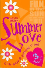 The Big Book of Summer Love : 3 Books in 1 (Red Fox) - Red Fox