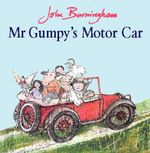 Mr. Gumpy's Motor Car : Big Book - John Burningham
