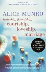 Hateship, Friendship, Courtship - Alice Munro