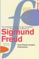 Complete Psychological Works of Sigmund Freud : Volume 3 - Sigmund Freud