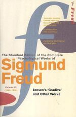 Complete Psychological Works of Sigmund Freud : Volume 9 - Sigmund Freud