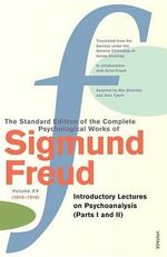 Complete Psychological Works of Sigmund Freud : Volume 15 - Sigmund Freud