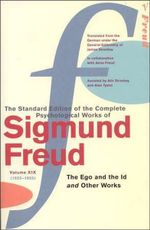 Complete Psychological Works of Sigmund Freud : Volume 19 - Sigmund Freud