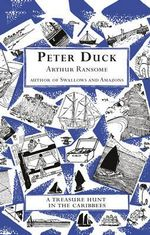 Peter Duck : Swallows and Amazons - Book 3 - Arthur Ransome