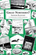 Great Northern? : Swallows and Amazons - Book 12 - Arthur Ransome