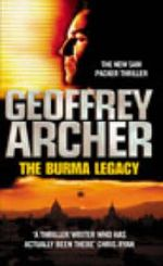 The Burma Legacy : A Sam Packer Thriller - Geoffrey Archer