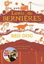 Red Dog - Louis de Bernieres
