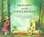 Mr. Rabbit and the Lovely Present : Red Fox classics - Charlotte Zolotow