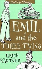Emil and the Three Twins : Red Fox Classic - Erich Kastner