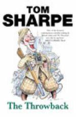 The Throwback - Tom Sharpe