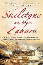 Skeletons on the Zahara - Dean King