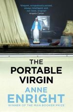 The Portable Virgin - Anne Enright