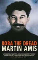 Koba the Dread : Laughter and the Twenty Million - Martin Amis