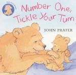 Number One, Tickle Your Tum : Baby Bear Books - John Prater