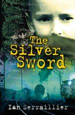 The Silver Sword - Ian Serraillier