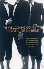 The Welcoming Committee - Imogen De la Bere