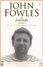Journals  : Volume 1 - John Fowles