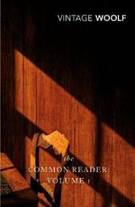 The Common Reader : v. 1 - Virginia Woolf