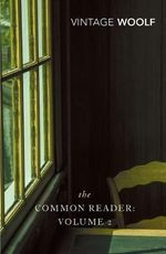 The Common Reader : v. 2 - Virginia Woolf