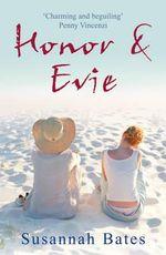 Honor and Evie - Susannah Bates