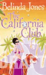 The California Club : What's Your Dream...? - Belinda Jones