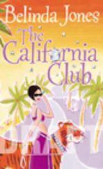 The California Club : What's Your Dream...? - Belinda Jones