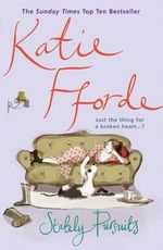 Stately Pursuits : Just The Thing For A Broken Heart...? - Katie Fforde