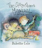 The Sprog Owner's Manual - Babette Cole
