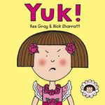 Yuk! : Daisy Series : Book 4 - Kes Gray