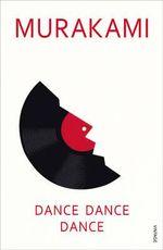 Dance, Dance, Dance - Haruki Murakami