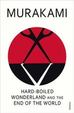 Hard-Boiled Wonderland - Haruki Murakami