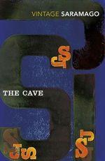 The Cave : Vintage Classics - Jose Saramago